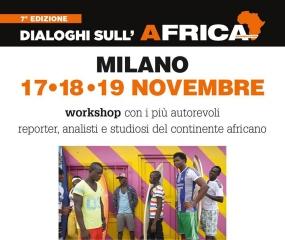 """7° edizione """"DIALOGHI SULL'AFRICA"""" 17-18-19- Novembre 2017"""